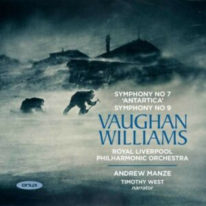 Vaughan Williams: Sinfonia Antartica, Symphony No.9 - Andrew Manze