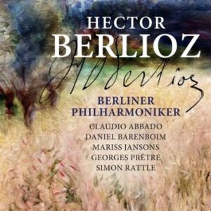 Hector Berlioz - Berliner Philharmoniker
