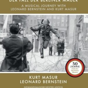 Fall Of The Berlin Wall - Leonard Bernstein