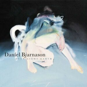 Over Light Earth (Vinyl) - Daniel Bjarnason