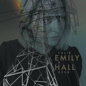 Folie A Deux - Emily Hall