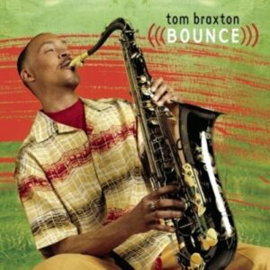 Bounce - Tom Braxton