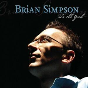 It's All Good - Brian Simpson
