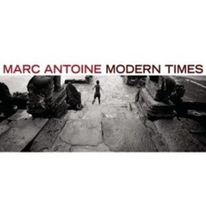 Modern Times - Marc Antoine