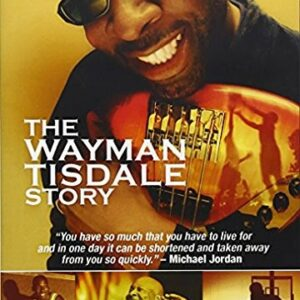 The Wayman Tisdale Story - Wyman Tisdale