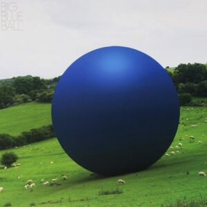 Big Blue Ball - Big Blue Ball