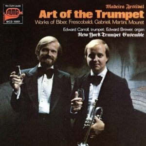 The Art Of The Trumpet - Edward Carroll