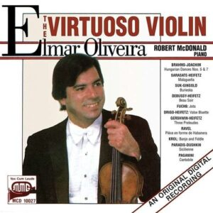The Virtuoso Violin - Elmar Oliveira