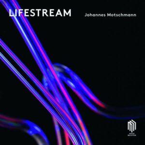 Motschmann: Lifestream (Vinyl) - Johannes Motschmann Trio