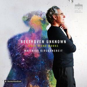 Beethoven: Unknown - Kirschnereit