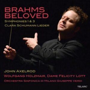 Brahms / Schumann: Brahms Beloved: Symphonies Nos. 1 & 3 / Clara Schumann