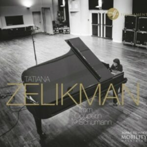 From Couperin To Schumann - Tatiana Zelikman