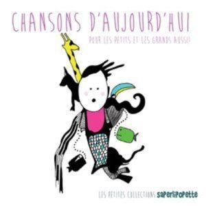 Chancons d'aujourd'hui pour les enfants - Various