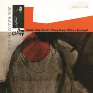 Complete Communion - Don Cherry
