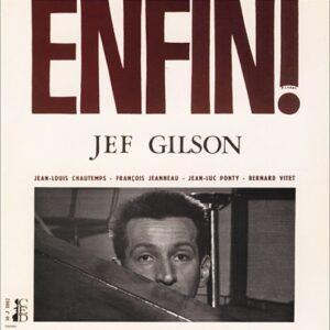 Enfin! - Jef Gilson