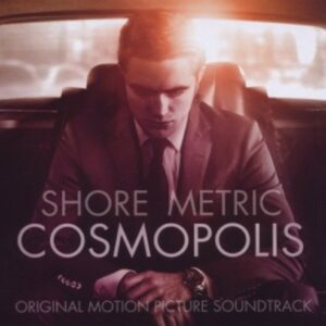 Howard Shore: Cosmopolis - Metric