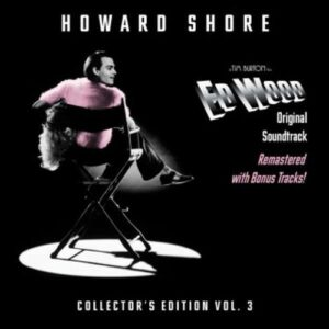 Howard Shore: Ed Wood - Howard Shore