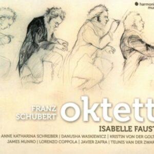 Schubert: Octet D803 - Isabelle Faust