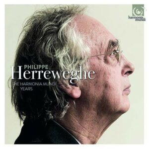 The Harmonia Mundi Years - Philippe Herreweghe
