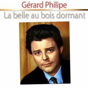 La Belle Au Bois Dormant - Gerard Philipe