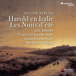 Hector Berlioz: Harold En Italie, Les Nuits d'Été - François-Xavier Roth