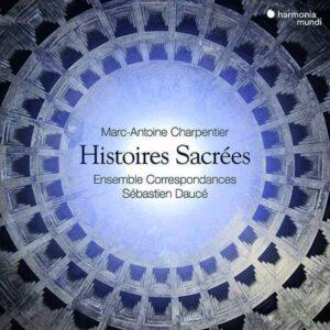 Marc-Antoine Charpentier:  Histoires Sacrées - Ensemble Correspondances