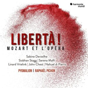 Liberta!, Mozart et l'Opera - Sabine Devielhe
