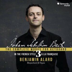 Bach: Complete Keyboard Edition Vol.3 - Benjamin Alard