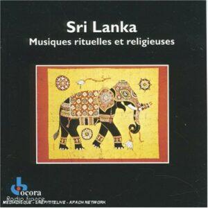 Sri Lanka: Musiques Rituelles et Religieuses
