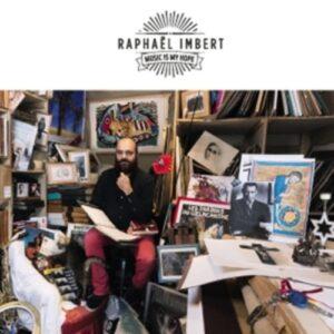 Music Is My Hope - Raphael Imbert