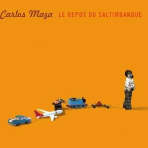 Repos Des Saltimbanques - Carlos Maza