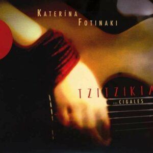 Tzitzikia Les Cigales - Katerina Fotinaki