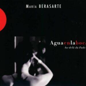 Aguaenlaboca - Maria Berasarte