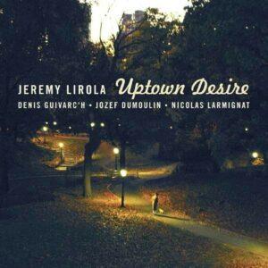 Uptown Desire - Jeremy Lirola