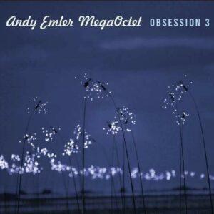 Obsession 3 - Andy Emler Megaoctet