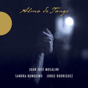 Alma De Tango - Mosalini, Juan-Jose