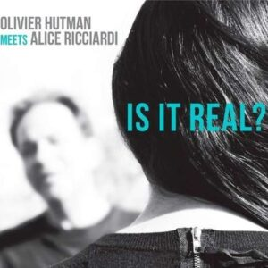Is It Real - Olivier Hutman