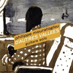 D'autres Vallées - Philippe Mouratoglou
