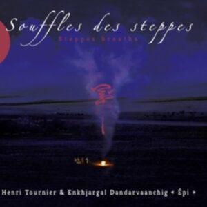 Souffles Des Steppes - Henri Tournier