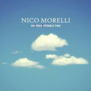 Unfolkettable Two - Nico Morelli
