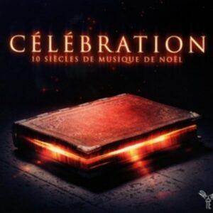 Celebration, 10 Siecles de Musique de Noël - Orchestre d'Auvergne