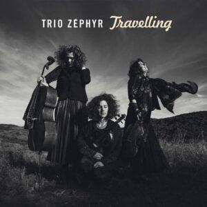Travelling - Trio Zephyr