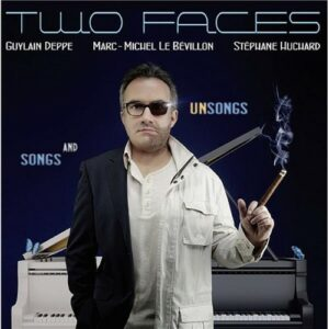 Two Faces Songs And Unsongs - Guylain Deppe