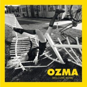 Welcome Home - Ozma
