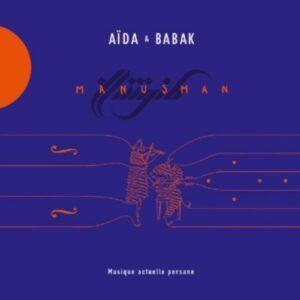 Manushan - Aida & Babak