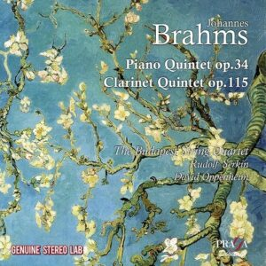 Brahms: Clarinet Quintet Op.115, Piano Quartet Op.34 - Quatuor Budapest & Rudolf Serkin