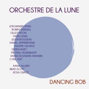 Dancing Bob - Orchestre De La Lune