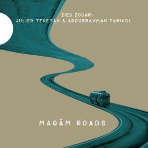 Maqam Roads - Zied Zouari