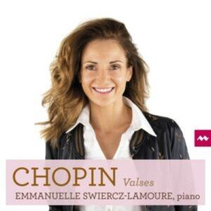Chopin: Valses - Emmanuelle Swiercz-Lamoure