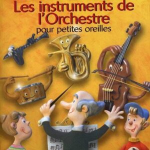 Instruments De L'Orchestre Pour Petites Oreilles